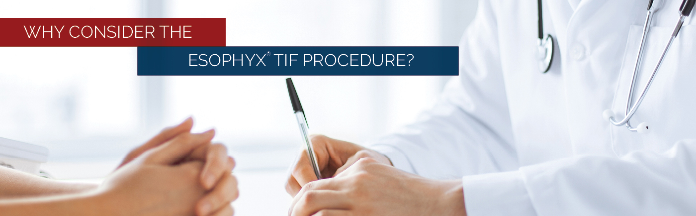 Why consider the esophyx procedure